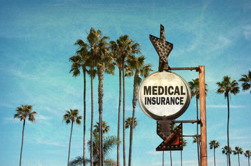 aged and worn vintage photo of medical insurance sign