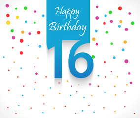 16 years Happy Birthday background or card with colorful confetti with polka dots-vector eps10