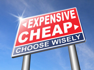 expensive versus cheap