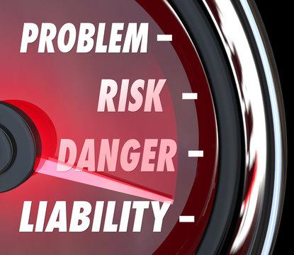 Problem Risk Danger Liability Speedometer Gauge Measure Exposure