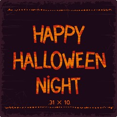 Happy Halloween Night lettering design with bloody inscriptions on grunge background. Vector eps 8