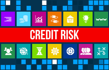 Credit Risk  concept image with business icons and copyspace.