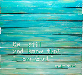 Psalm 46:10 hand painted on wooden shim canvas