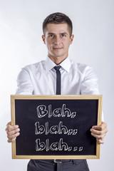 Blah. blah.. blah…