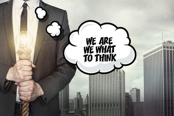 We are we what to think text on speech bubble