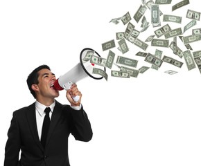 Businessman yelling into a megaphone with money coming out of it