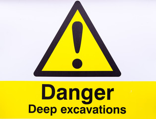 Danger Deep Excavations Warning Sign