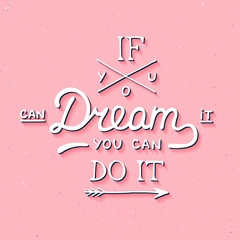 If you can dream it you can do it in vintage style on pink background