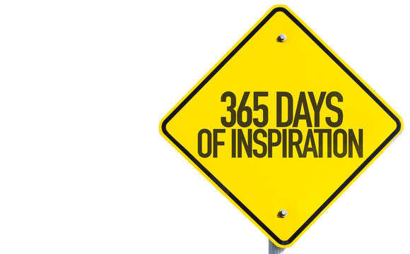 365 Days of Inspiration sign isolated on white background