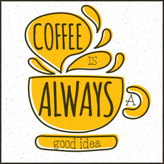 Vector modern design hipster illustration with phrase Coffee is
