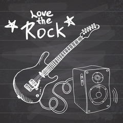 Rock Music Hand drawn sketch guitar with sound box and text love the rock, vector illustration on chalkboard