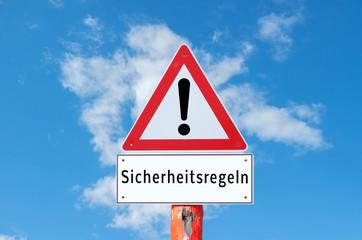 Achtung Sicherheitsregeln Schild