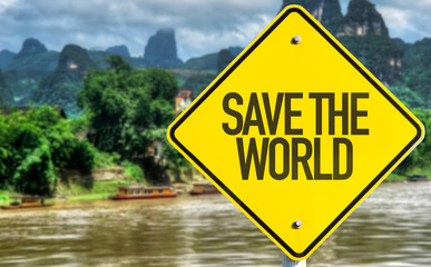 Save The World sign with exotic background
