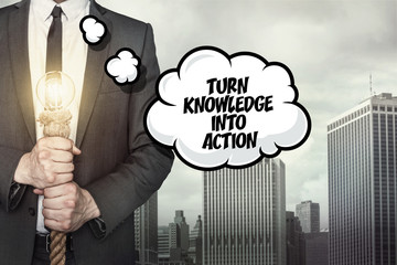 Turn knowledge into action text on speech bubble