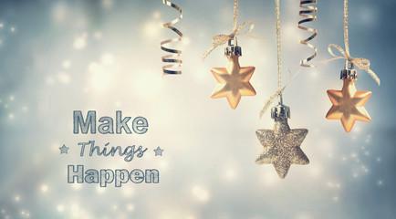 Make Things Happen this holiday season