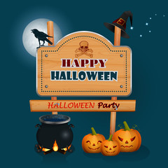 Happy Halloween, background with a witch magic cauldron and wooden sign; Holidays, design with Halloween pumpkins, witch cauldron, wood sign, raven and wizard's hat and space for text