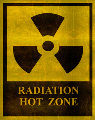 aged and worn radiation hot zone sign