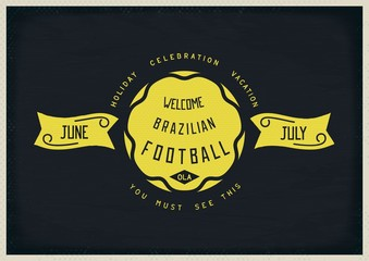 Welcome Brazil. Retro old school sign design on blackboard. Vector eps 10