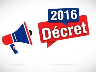 mégaphone : décret 2016