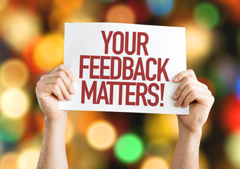 Your Feedback Matters placard with bokeh background Wall mural