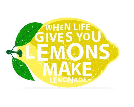 When life gives you lemons, make lemonade - calligraphy