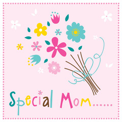 Special Mom with bouquet design vector illustration