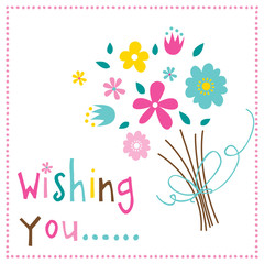 Wishing you with bouquet design vector illustration