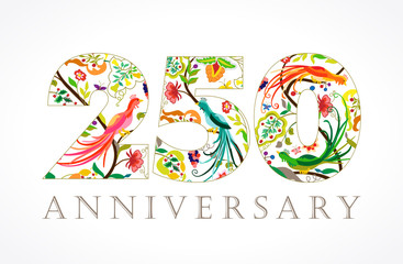 250 anniversary ethnic numbers. The template logo of 250th years jubilee in vintage patterns with flowers and the birds of paradise.