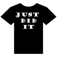 T-shirt with just did it slogan.