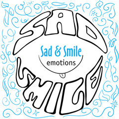 Hand drawn emotions lettering sad and smile