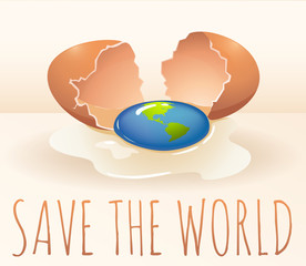 Save the world poster with cracking egg