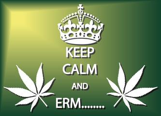 Keep Calm And Erm