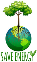 Save energy theme with earth and tree