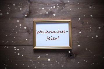 Picture Frame, Weihnachtsfeier Mean Christmas Party, Snowflake