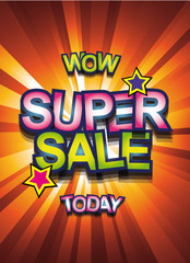 Super Sale Today background for your promotional posters, advertising flyers
