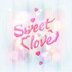 "Liquid letters ""Sweet love"""