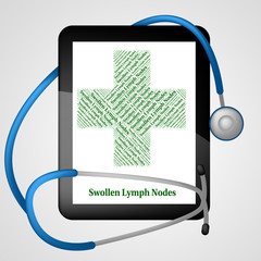 Swollen Lymph Nodes Indicates Poor Health And Affliction