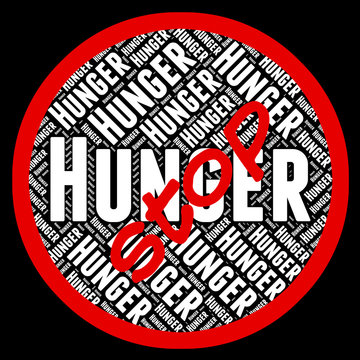 Stop Hunger Represents Lack Of Food And Danger