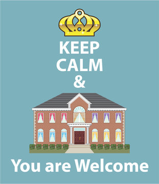Keep Calm and You are Welcome vector