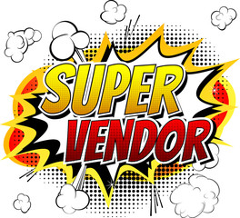 Super Vendor - Comic book style word on comic book abstract background.