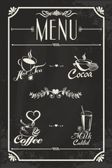 Restaurant drink menu design with chalkboard background. Vector illustration vintage style. Hot tea, coffee, cacao, milk cocktail