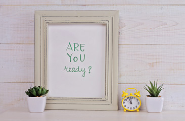 Motivation poster Are you ready? Scandinavian or  shabby chic style. Hipster Home interior decoration