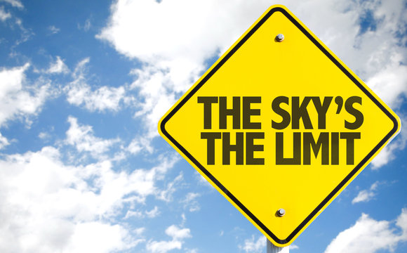 The Sky's The Limit sign with sky background