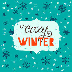 Cozy Winter lettering with hand drawn snowflakes