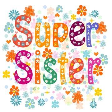 Super sister birthday