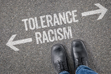 Decision at a crossroad - Tolerance or Racism