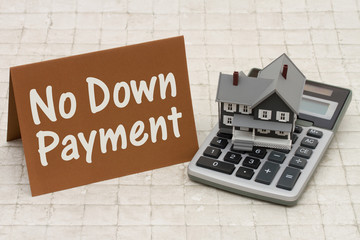 Home Mortgage No Down Payment, A gray house, brown card and calc