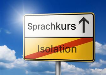 Sprachkurs statt Isolation Schild