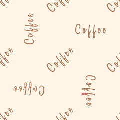 Coffee text seamless pattern. Beige word background. Wrapping paper, label for bar, cafe or restaurant.