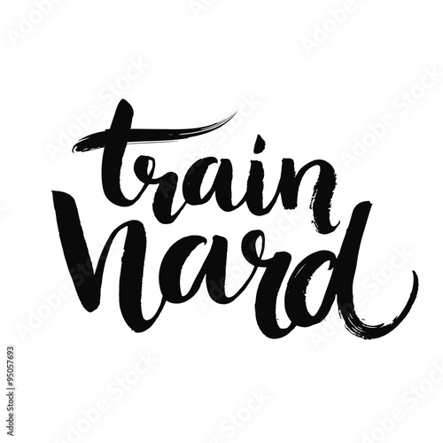 Train hard  Grunge typography poster, blue color with